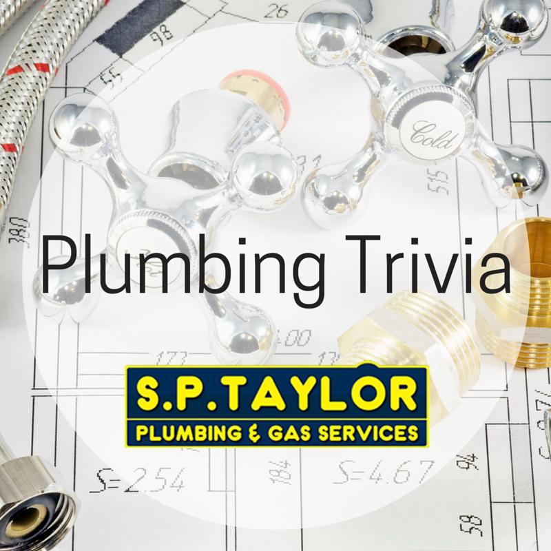 Plumbing Trivia